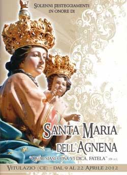Festeggiamenti in onore di Maria Santissima dell'Agnena. Il comitato festa presenta il programma