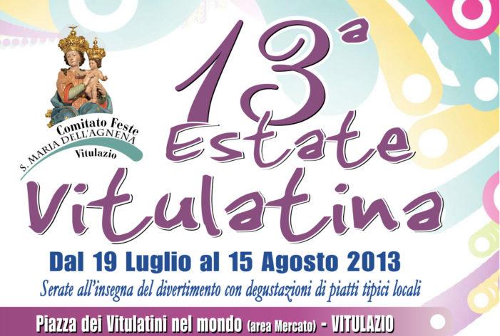 """Il 19 luglio parte la tredicesima edizione dell'Estate Vitulatina, organizzata dal Comitato Feste """"S. Maria dell'Agnena"""""""