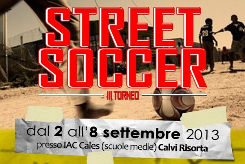 C'è tempo fino al 31 Agosto per iscriversi al Torneo di Street Soccer, torneo che si svolgerà dal due all'otto settembre