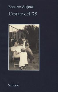"""Roberto Alajmo e la sua ultima estate: l'ultima recensione da """"un libro sul sofà"""" di Giovanni Nacca"""