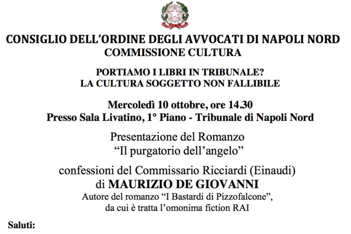 """Il 10 Ottobre, presso la Sala Livatino del Tribunale di Napoli Nord, la presentazione del libro """"Il Purgatorio dell'angelo"""""""