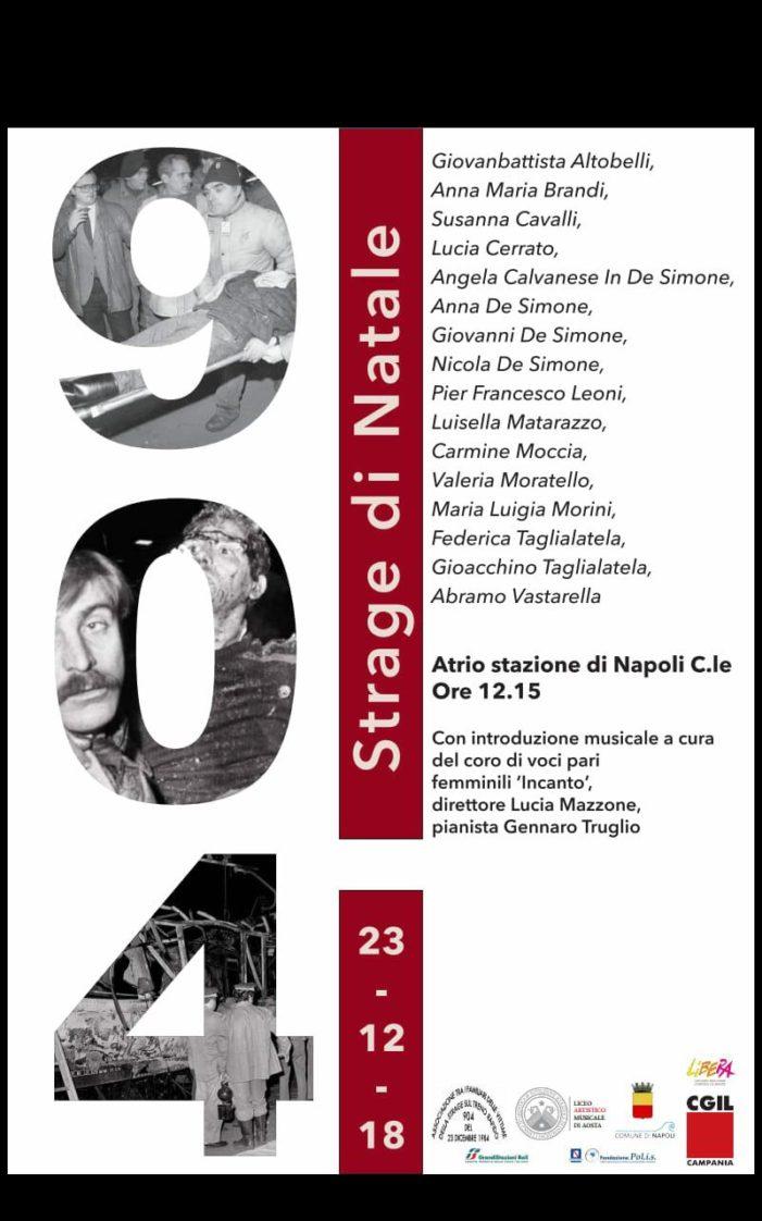 Domenica 23 dicembre 2018 ore 12.15 – atrio Stazione Napoli Centrale cerimonia commemorativa per il 34° anniversario della strage sul treno rapido 904 del 23 dicembre 1984
