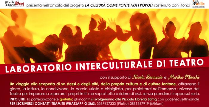 Laboratorio interculturale di Teatro gratuito e aperto a tutti alla Piccola Libreria 80mq